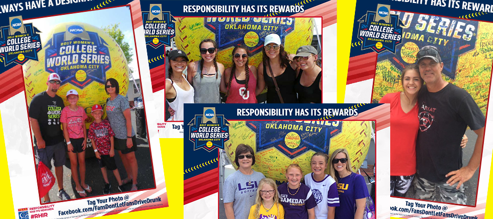 Responsible Fans at the 2017 NCAA Women's College World Series